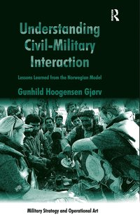Understanding Civil-Military Interaction