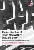 Architecture of Edwin Maxwell Fry and Jane Drew