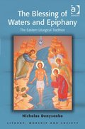 Blessing of Waters and Epiphany