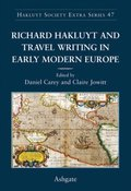 Richard Hakluyt and Travel Writing in Early Modern Europe