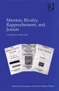 Marston, Rivalry, Rapprochement, and Jonson