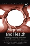 Migrants and Health