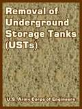 Removal of Underground Storage Tanks (USTs)