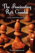The Fascinating Reti Gambit