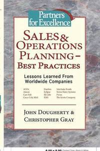 Sales &; Operations Planning - Best Practices