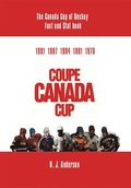 Canada Cup of Hockey Fact and Stat Book