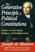The Generative Principle of Political Constitutions