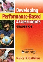 Developing Performance-Based Assessments, Grades K-5
