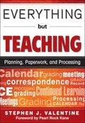 Everything But Teaching
