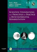Scientific Foundations and Principles of Practice in Musculoskeletal Rehabilitation - E-Book