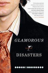 Glamorous Disasters