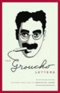 Groucho Letters: Letters from and to Groucho Marx