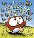 Owly & Wormy, Friends All Aflutter!
