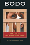 Bodo: The Tale of The Woodcarver's Dog