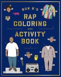 Bun B's Rapper Coloring and Activity Book