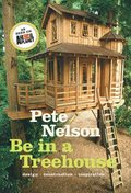 Be in a Treehouse:Design / Construction / Inspiration