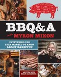 BBQ&;A with Myron Mixon