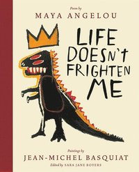 Life Doesn't Frighten Me (Twenty-fifth Anniversary Edition)