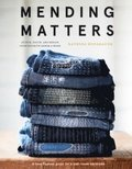 Mending Matters:Repair and Renew Favorite Denim and More with Sas