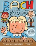 Bach to the Rescue!!!:How a Rich Dude Who Couldn t Sleep Inspired