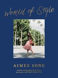 Aimee Song: World of Style