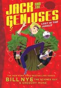 Lost in the Jungle: Jack and the Geniuses Book #3:Jack and the Ge