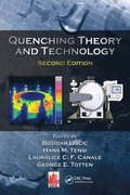 Quenching Theory and Technology, Second Edition