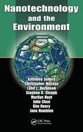 Nanotechnology and the Environment