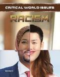 Racism - Critical World Issues
