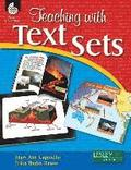 Teaching with Text Sets