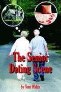 The Senior Dating Scene