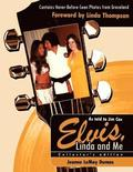 Elvis, Linda and Me