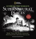 National Geographic Ultimate Guide to Supernatural Places