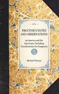 Proctor's Notes and Observations