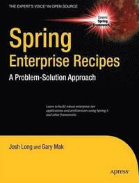 200eaca3cbe Spring Recipes: A Problem-Solution Approach, 2nd Edition - Gary Mak ...