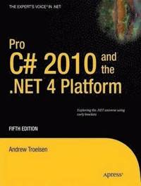 Pro C# 2010 And The .NET 4.0 Platform 5th Edition