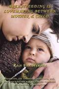 Breastfeeding is Lovemaking Between Mother &; Child
