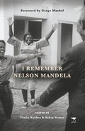 I remember Nelson Mandela