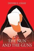 The Nun and The Guns