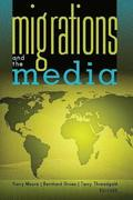 Migrations and the Media