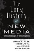 The Long History of New Media