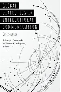 Global Dialectics in Intercultural Communication av Jolanta A Drzewiecka,  Thomas K Nakayama (Häftad)