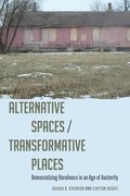 Alternative Spaces/Transformative Places