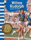 Wilma Rudolph (American Biographies): Against All Odds