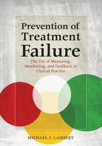 Prevention of Treatment Failure