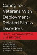 Caring for Veterans with Deployment-Related Stress Disorders