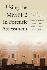 Using the MMPI-2 in Forensic Assessment