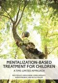 Mentalization-Based Treatment for Children