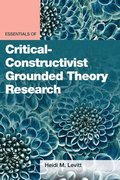 Essentials of Critical-Constructivist Grounded Theory Research