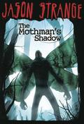 Mothmans Shadow (Jason Strange)